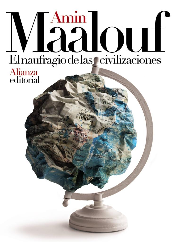 Libro de Amin Maalouf, El naufragio de las civilizaciones.