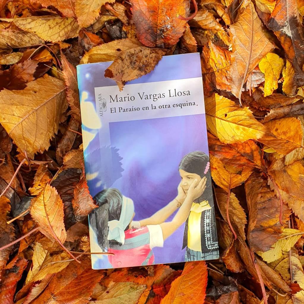 El paraíso en la otra esquina, Mario Vargas Llosa.